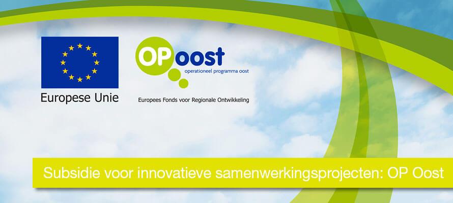 Subsidie voor innovatieve samenwerkingsprojecten: OP Oost