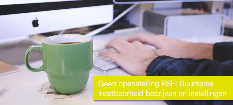 Geen openstelling ESF: Duurzame Inzetbaarheid bedrijven en instellingen