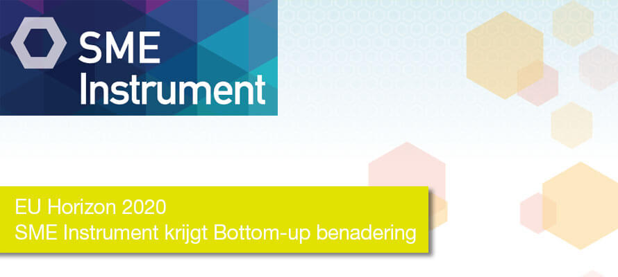 EU Horizon2020 – SME Instrument krijgt Bottom-up benadering