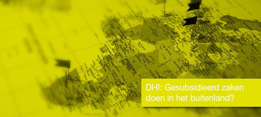 DHI: Gesubsidieerd zaken doen in het buitenland?