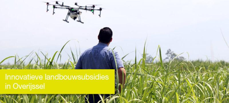 Innovatieve landbouwsubsidies in Overijssel