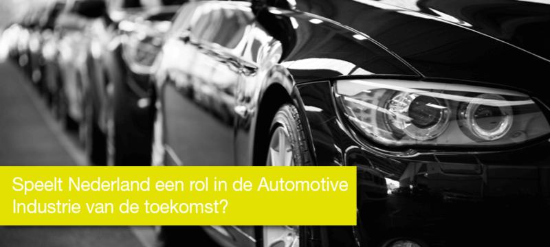 Automotive Industrie: Speelt Nederland in de toekomst een rol van betekenis?