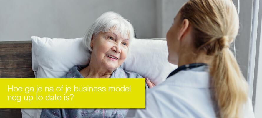 Business modellen in de gezondheidszorg – Toe aan vernieuwing?