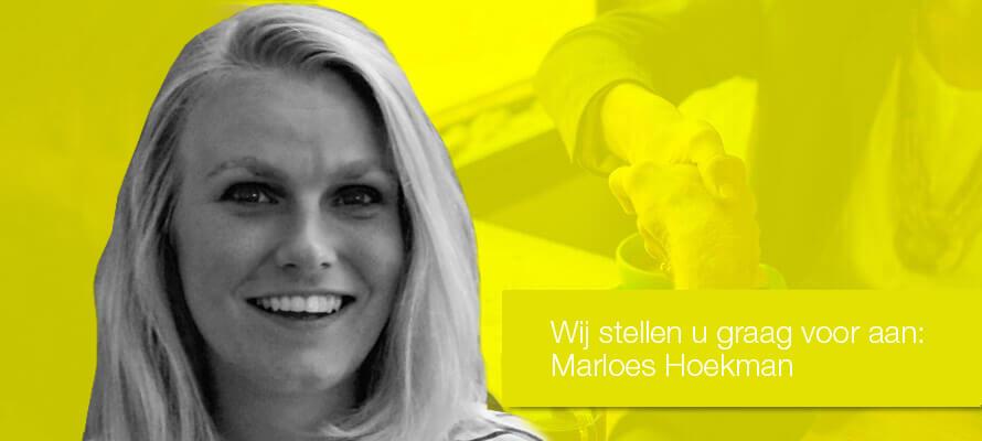 Wij stellen u graag voor aan: Marloes Hoekman