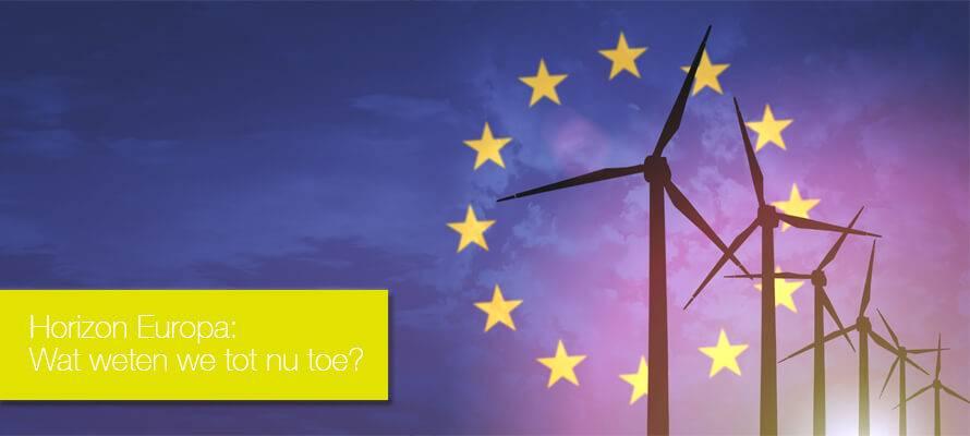 Horizon Europa komt eraan, bereid u voor!